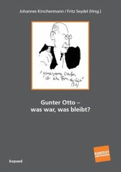 Gunter Otto - was war, was bleibt?