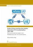 Kalter Krieg zwischen den beiden deutschen UN-Gesellschaften 1952-1968
