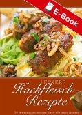 Leckere Hackfleisch-Rezepte (eBook, PDF)