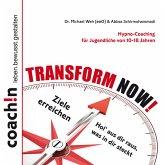 TRANSFORM NOW! (MP3-Download)