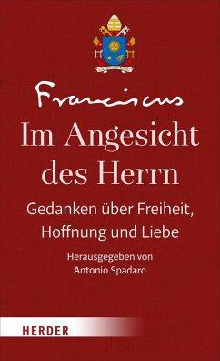 Im Angesicht des Herrn (eBook, ePUB) - Franziskus (Papst),