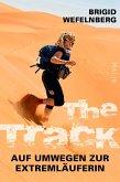 The Track - Auf Umwegen zur Extremläuferin (eBook, ePUB)
