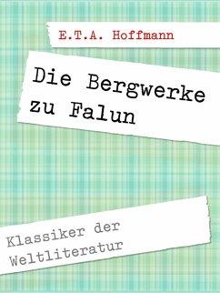 Die Bergwerke zu Falun (eBook, ePUB)