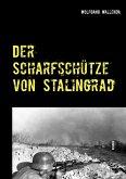 Der Scharfschütze von Stalingrad (eBook, ePUB)