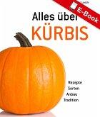 Alles über Kürbis (eBook, PDF)