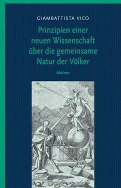 Prinzipien einer neuen Wissenschaft über die gemeinsame Natur der Völker (eBook, PDF) - Vico, Giambattista