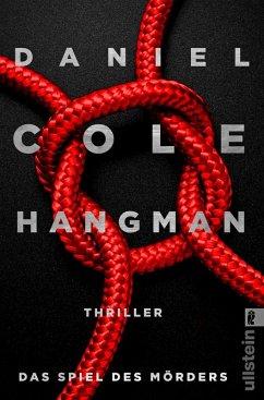 Hangman. Das Spiel des Mörders / New-Scotland-Yard-Thriller Bd.2 (eBook, ePUB) - Cole, Daniel