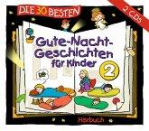 Die 30 besten Gute-Nacht-Geschichten für Kinder, 2 Audio-CDs