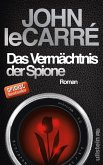 Das Vermächtnis der Spione / George Smiley Bd.9 (eBook, ePUB)