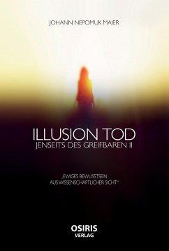 Illusion Tod (eBook, ePUB)