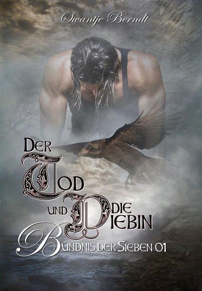 Der Tod und die Diebin (eBook, ePUB) - Berndt, Swantje