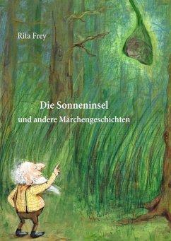 Die Sonneninsel (eBook, ePUB) - Frey, Rita