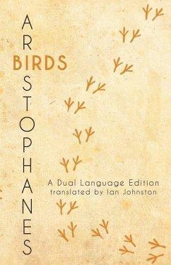 Aristophanes' Birds: A Dual Language Edition