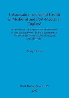 Urbanisation and Child Health in Medieval and Post-Medieval England - Lewis, Mary