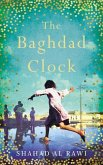 The Baghdad Clock: Winner of the Edinburgh First Book Award