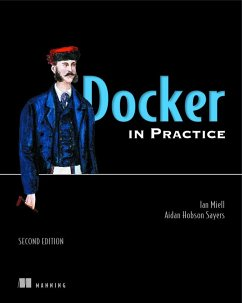 Docker in Practice - Miell, Ian; Hobson Sayers, Aiden
