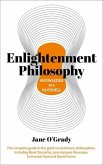 Knowledge in a Nutshell: Enlightenment Philosophy: The Complete Guide to the Great Revolutionary Philosophers, Including René Descartes, Jean-Jacques
