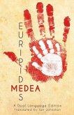 Euripides' Medea: A Dual Language Edition
