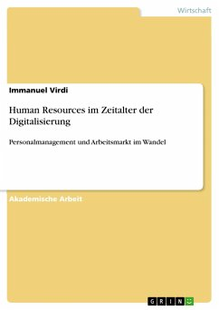 Human Resources im Zeitalter der Digitalisierung - Virdi, Immanuel