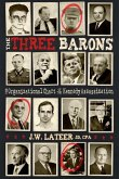 The Three Barons: The Organizational Chart of the JFK Assassination