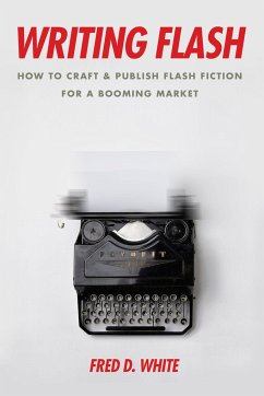 Writing Flash: How to Craft and Publish Flash F...