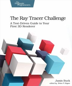 The Ray Tracer Challenge - Buck, Jamis