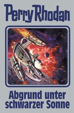Abgrund unter schwarzer Sonne / Perry Rhodan - Silberband Bd.140 - Rhodan, Perry