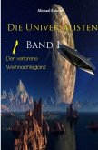 Die Universalisten, Band I, Der verlorene Weihnachtsglanz