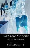 God save the cane