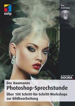 Doc Baumanns Photoshop-Sprechstunde (eBook, PDF) - Baumann, Doc