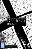 Der Idiot (eBook, ePUB)