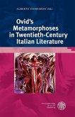Ovid's Metamorphoses in Twentieth-Century Italian Literature