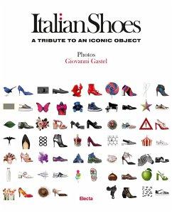 Italian Shoes - Gastel, Giovanni; Ferre, Giusi