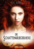 Die Schattenkriegerhexe (eBook, ePUB)