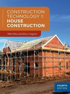 Construction Technology 1: House Construction - Cotgrave, Alison; Riley, Mike