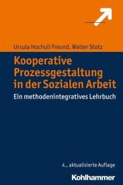 Kooperative Prozessgestaltung in der Sozialen A...