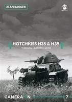 Hotchkiss H35 & H39 Through German Lens - Ranger, Alan