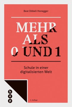Mehr als 0 und 1 (E-Book) (eBook, ePUB) - Döbeli Honegger, Beat