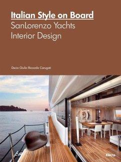 Italian Style on Board: Sanlorenzo Yachts Inter...