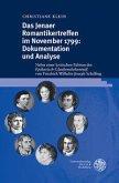 Das Jenaer Romantikertreffen im November 1799: Dokumentation und Analyse