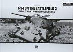T-34 on the Battlefield, Volume 2