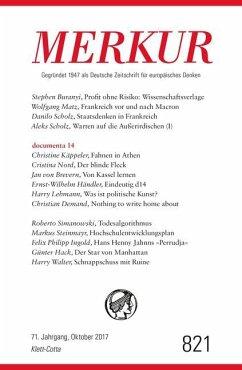 MERKUR Deutsche Zeitschrift für europäisches Denken Nr. 821, Heft Oktober 2017