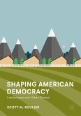 Shaping American Democracy