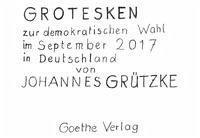 Grotesken zur demokratischen Wahl im September 2017