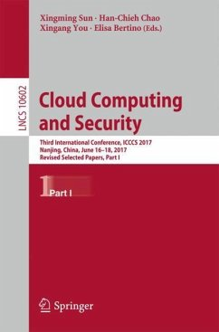 Cloud Computing And Security: Third International Conference, Icccs 2017, Nanjing, China, June 16-18, 2017, Revised Selected Pape