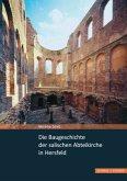 Die Baugeschichte der salischen Abteikirche in Hersfeld