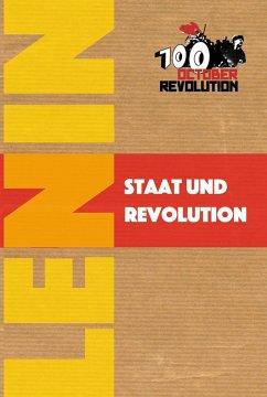 Staat und Revolution (eBook, ePUB) - Lenin, Wladimir Iljitsch