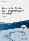 Kennzahlen für die Bau- und Immobilienwirtschaft - inkl. Arbeitshilfen online (eBook, PDF)