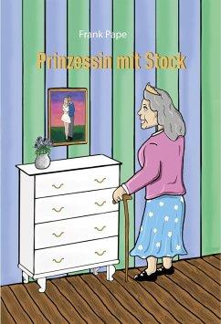 Prinzessin mit Stock (eBook, ePUB) - Pape, Frank