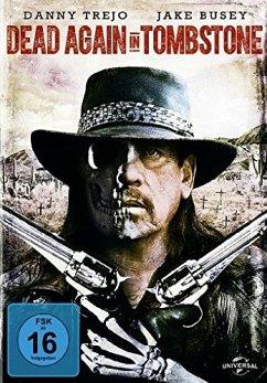 Dead in Tombstone 2 - Danny Trejo,Jake Busey,Elysia Rotaru